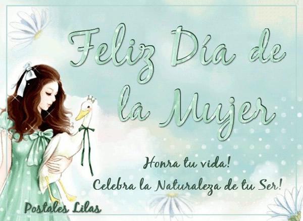 Feliz Día de la Mujer! Honra tu vida! Celebra la Naturaleza de tu Ser!