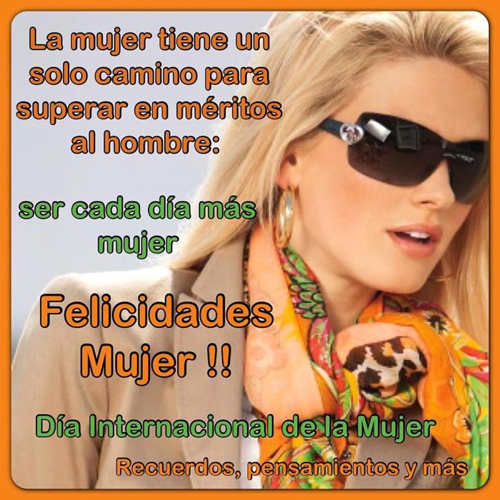 Felicidades Mujer! Día Internacional de...