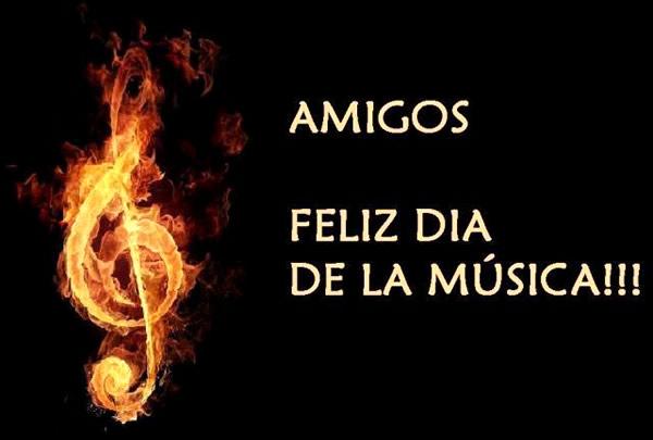 Amigos, Feliz Día de la Música!