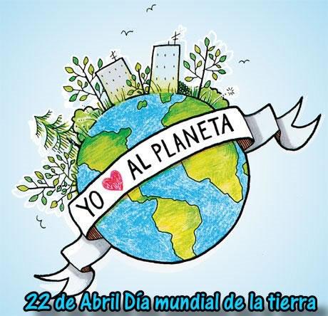 22 de Abril, Día mundial de la tierra. Yo amo al planeta