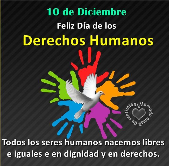 10 de diciembre, Feliz Día de los Derechos Humanos