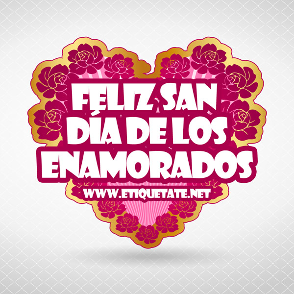 Feliz San Día de los Enamorados