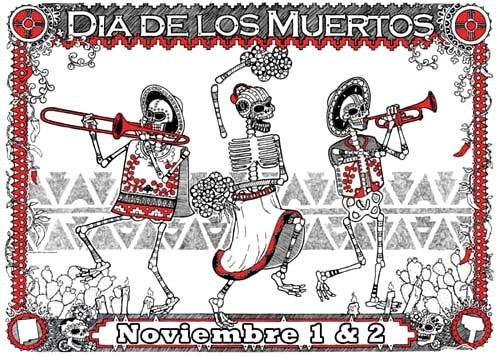 Día de los Muertos, Noviembre 1 & 2