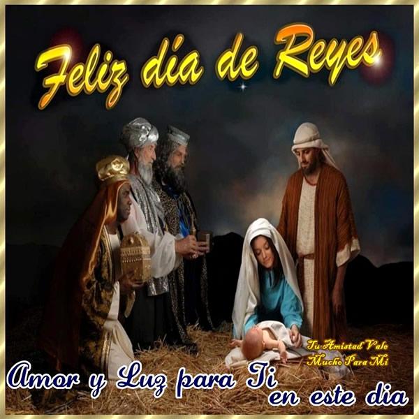 Feliz día de Reyes, Amor y Luz para Ti en este día