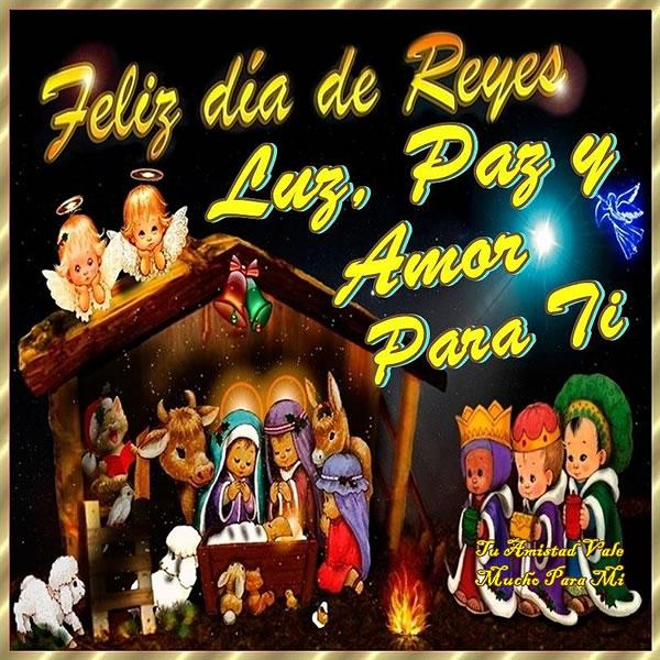 Feliz día de Reyes! Luz, Paz y Amor para Ti