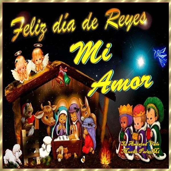 Feliz día de Reyes Mi Amor