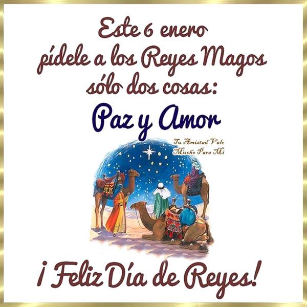 Este 6 enero pídele a los Reyes Magos solo dos cosas: Paz y Amor