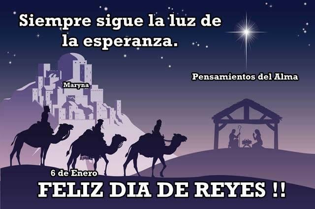 Siempre sigue la luz de la esperanza. Feliz Día de Reyes!