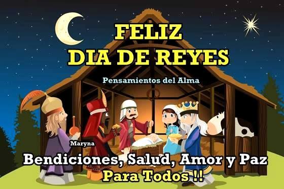 Feliz Día de Reyes! Bendiciones, Salud, Amor y Paz para todos!