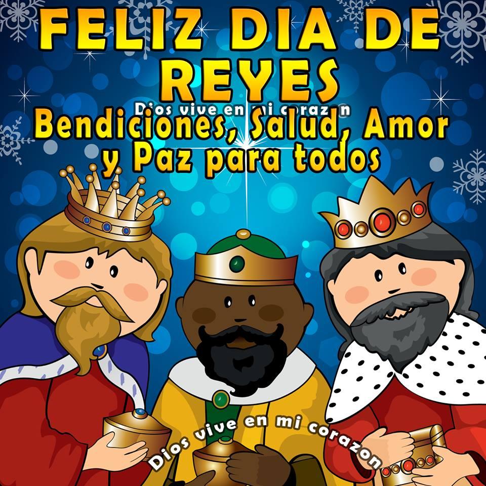 Feliz Día de Reyes! Bendiciones, Salud, Amor y Paz para todos