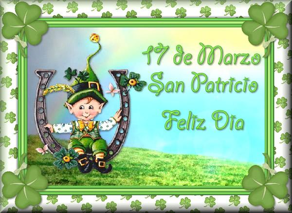 17 de Marzo, San Patricio, Feliz Día!