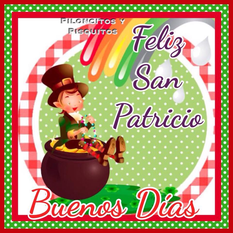 Feliz San Patricio, Buenos Días