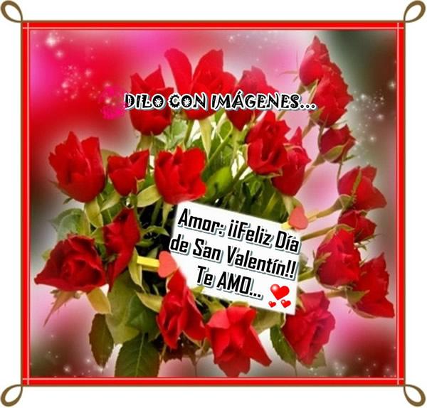 Amor: ¡¡Feliz Día de San Valentín!! Te AMO...