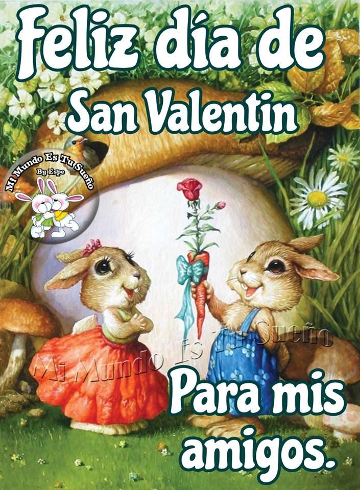 Feliz día de San Valentín para mis amigos