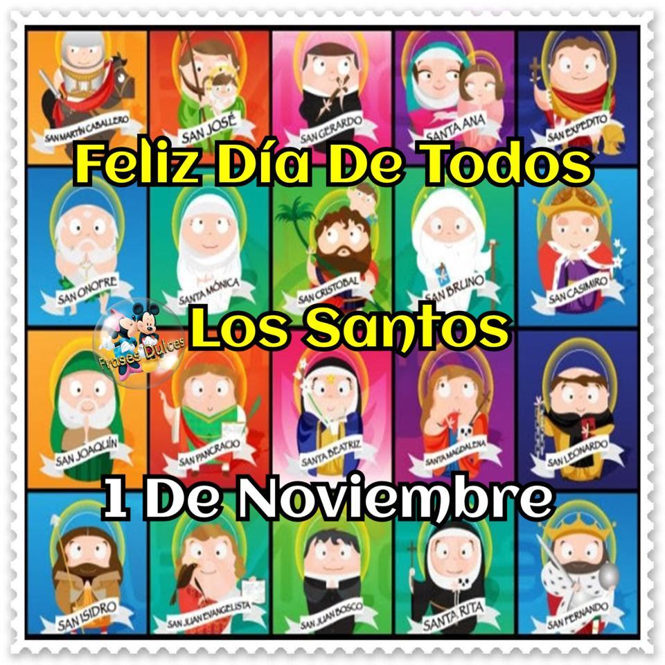 Feliz Día de Todos los Santos, 1 de Noviembre