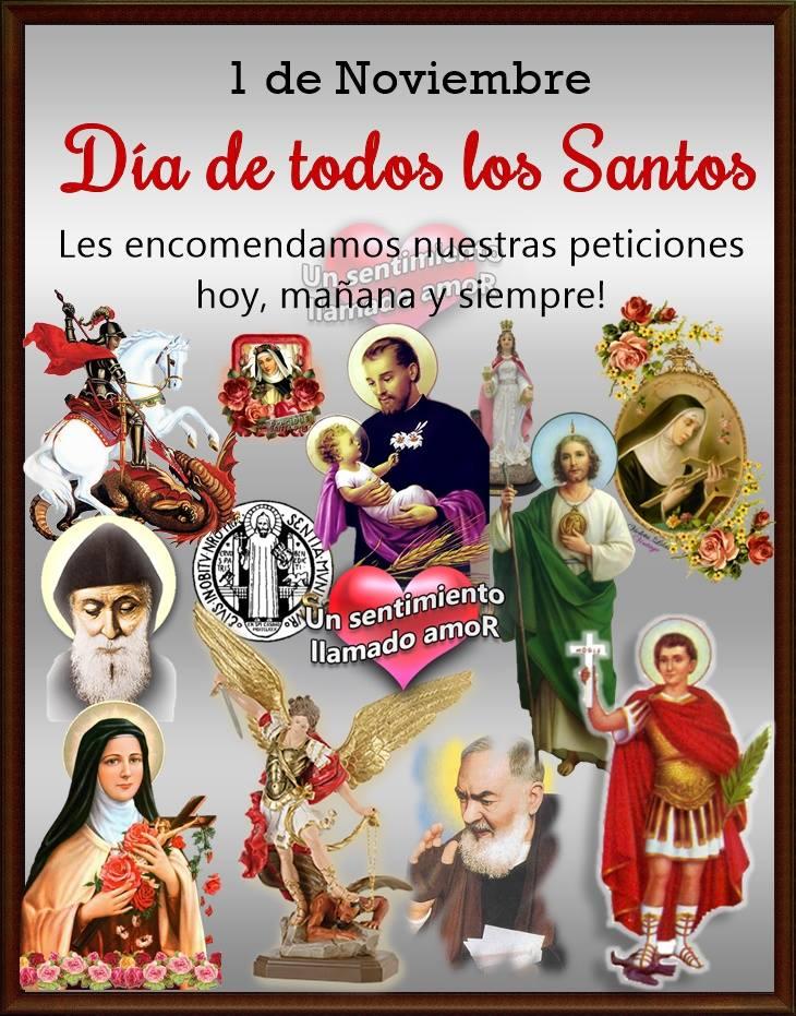 1 de Noviembre. Día de todos los Santos. Les encomendamos nuestras peticiones hoy, mañana y siempre!