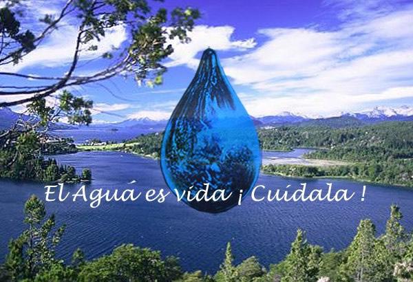 El Agua es vida ¡Cuidala!