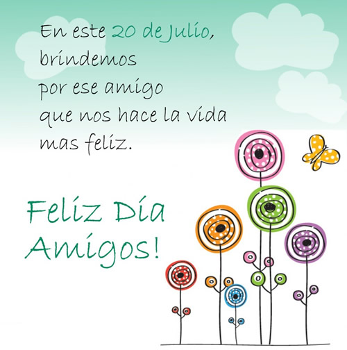 Feliz Día Amigos!