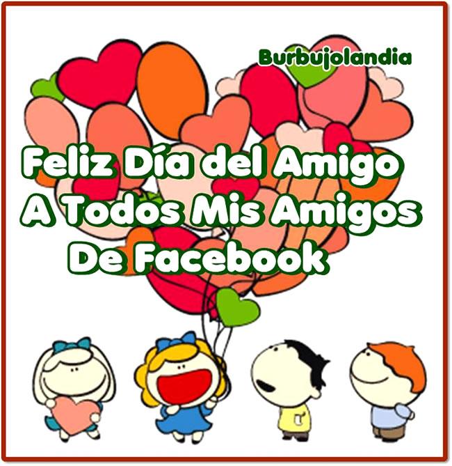 Feliz Día del Amigo a todos mis amigos de Facebook