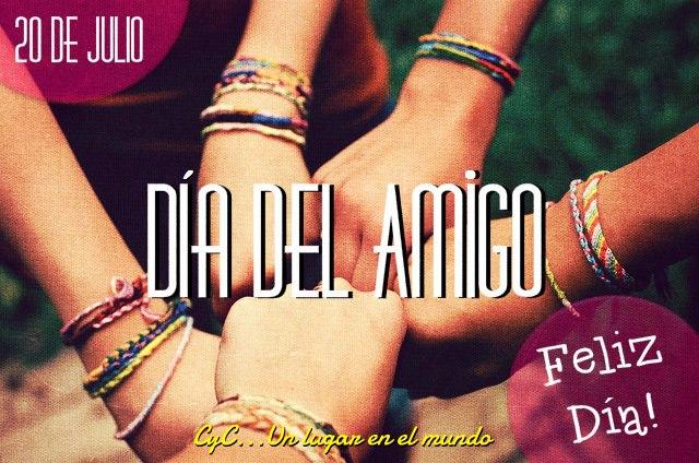 20 de Julio, Día del Amigo, Feliz Día!