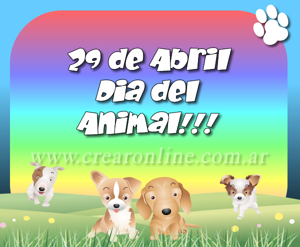 29 de Abril, Día del Animal!