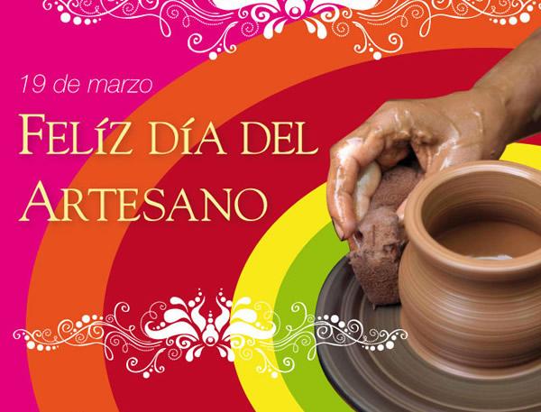 19 de marzo, Feliz Día del Artesano