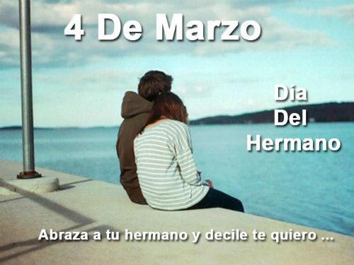 4 de Marzo, Día del Hermano. Abraza a tu hermano y decile te quiero...