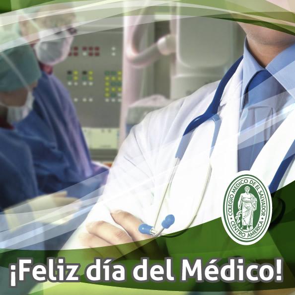 ¡Feliz día del Médico!