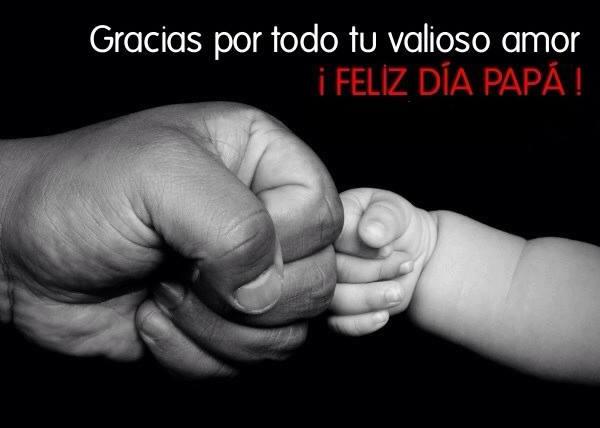 Gracias por todo tu valioso amor ¡Feliz Día Papá!