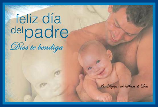 Feliz día del padre. Dios te bendiga