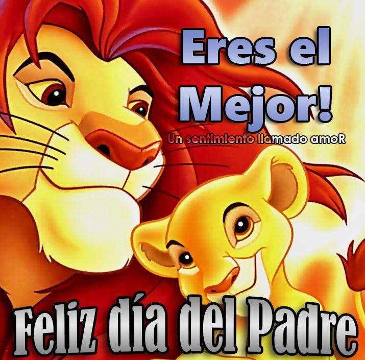 Eres el Mejor! Feliz día del Padre