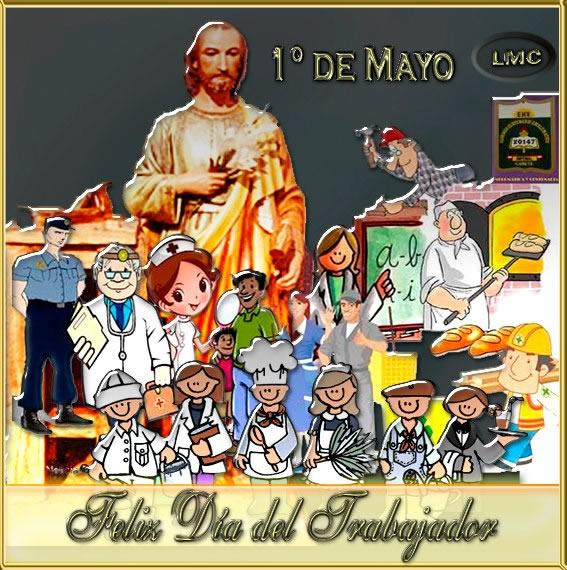 1º de Mayo, Feliz Día del Trabajador