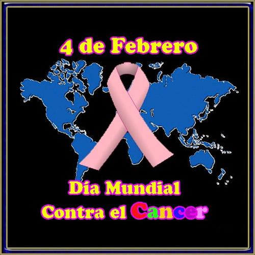 4 de Febrero - Día Mundial Contra el Cáncer