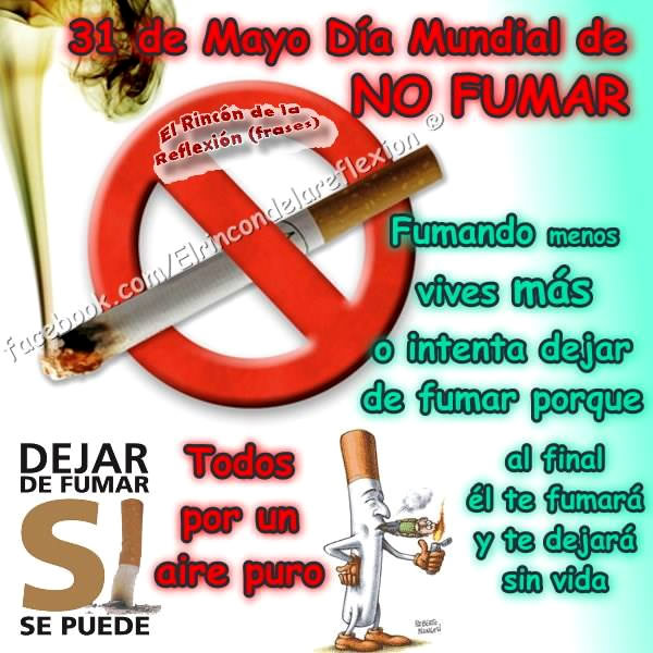 31 de Mayo, Día Mundial de No Fumar