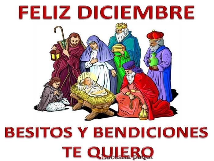 Feliz Diciembre, Besitos y Bendiciones, Te Quiero