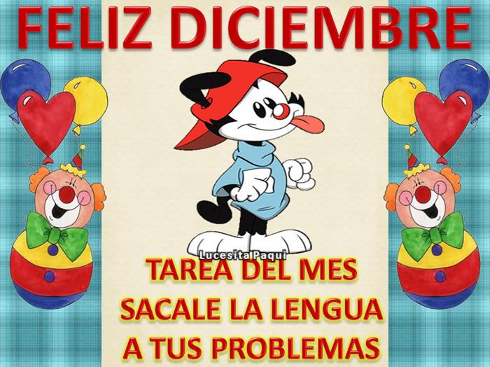 Feliz Diciembre, Tarea del mes sácale la lengua a tus problemas