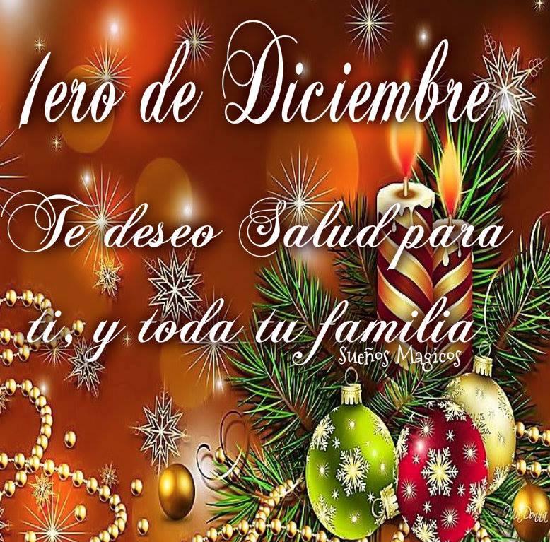 1ero de Diciembre. Te deseo salud para ti y toda tu familia