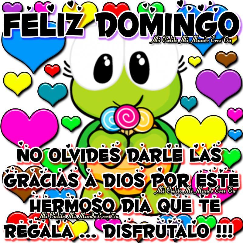 Feliz Domingo... Disfrútalo !!!