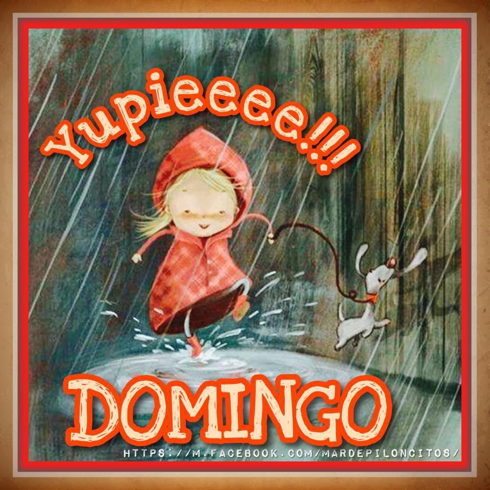 Yupieeee!!!! Domingo