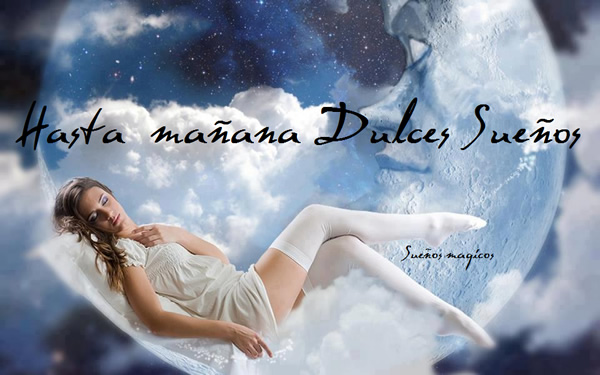 Hasta Mañana, Dulces Sueños