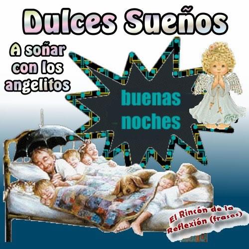 Dulces Sueños. A soñar con los angelitos. Buenas noches