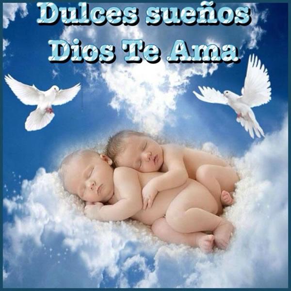 Dulces sueños. Dios Te Ama