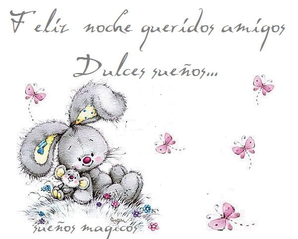 Feliz noche queridoes amigos, Dulces...