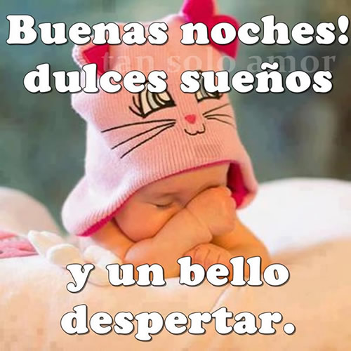 Buenas noches! Dulces sueños y un bello despertar