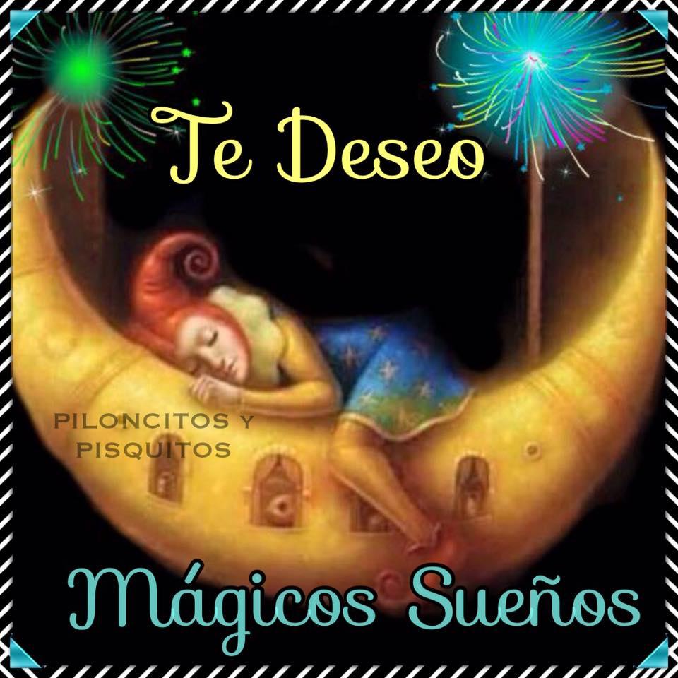 Te deseo mágicos sueños