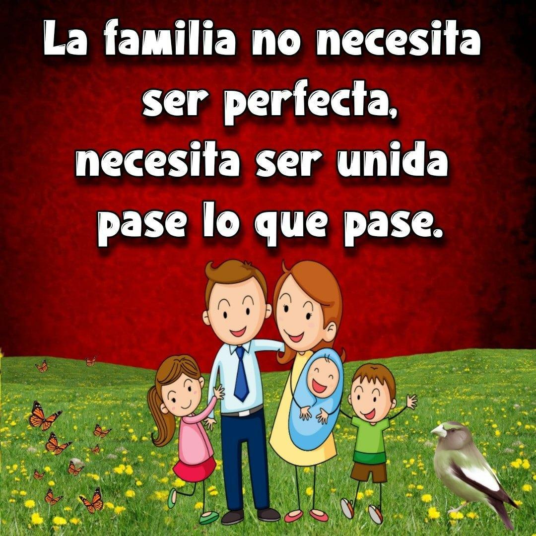 La familia no necesita ser perfecta...