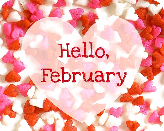 Hello, February
