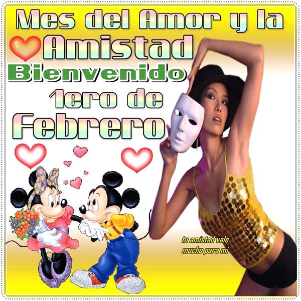 Mes del Amor y la Amistad Bienvenido 1ero de Febrero