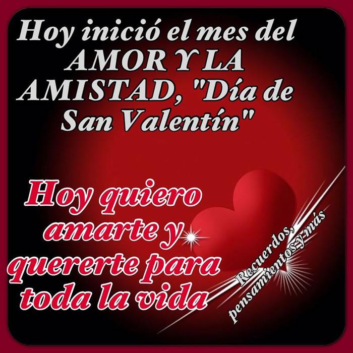 Hoy inicio el mes del Amor y la Amistad, Día de San Valentin