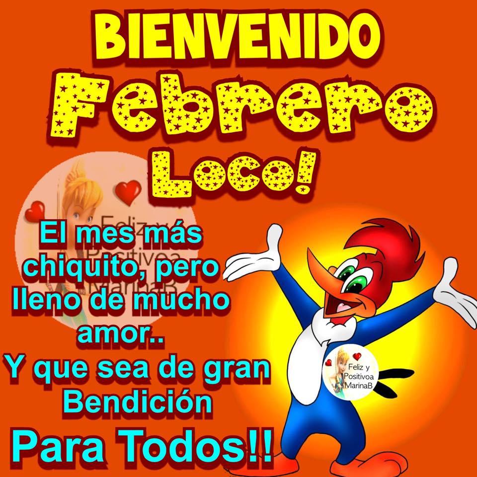 Bienvenido Febrero Loco!
